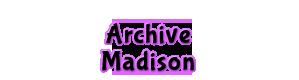Madison Archive