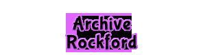 Rockford Archive