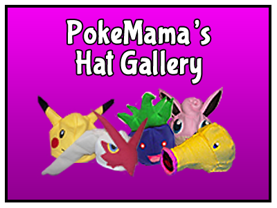 PokeMama's Hat Gallery